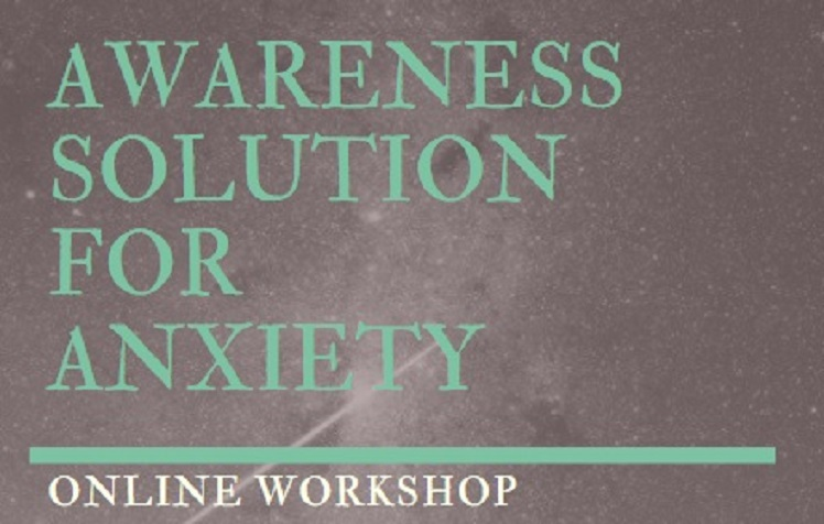 Awareness Solution for Anxiety Re