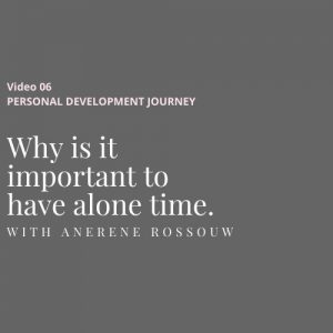 Why is it important to have alone time.