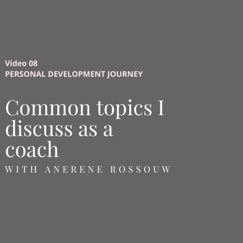 Common topics I discuss as a coach